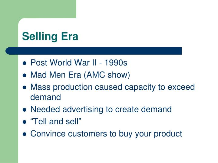 Selling Era