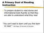 a primary goal of reading instruction
