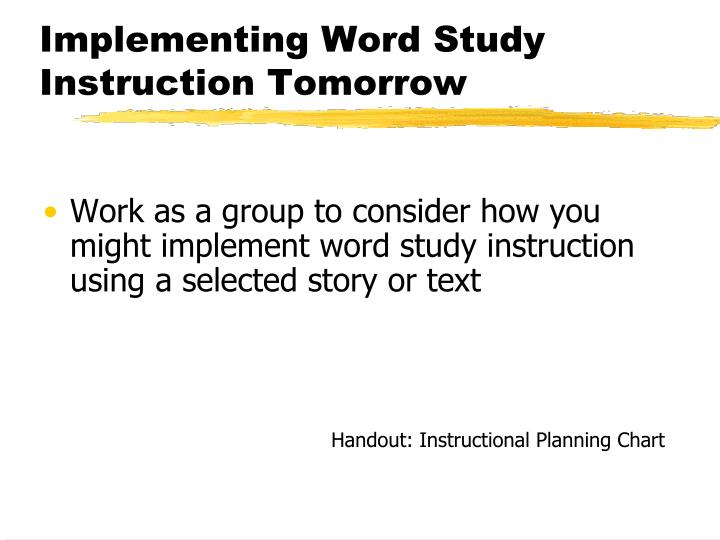 Implementing Word Study Instruction Tomorrow