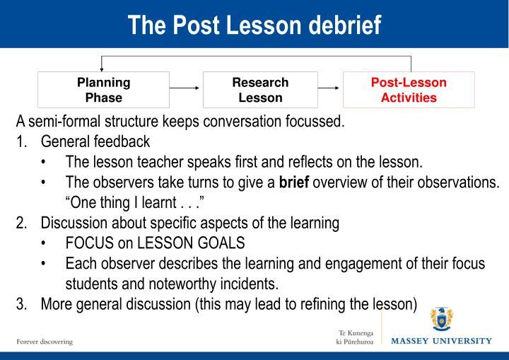 The Post Lesson debrief