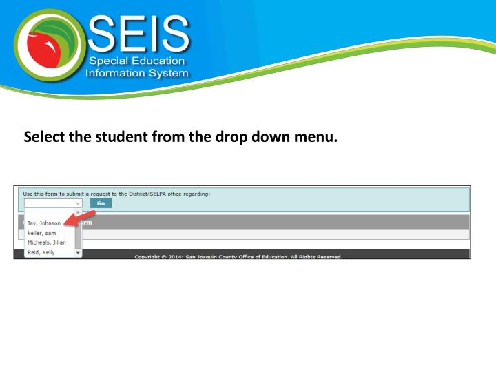 Select the student from the drop down menu.