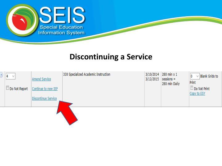Discontinuing a Service