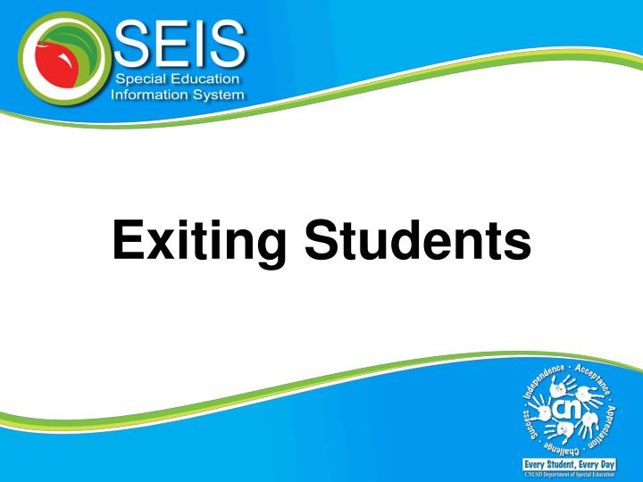 Exiting Students