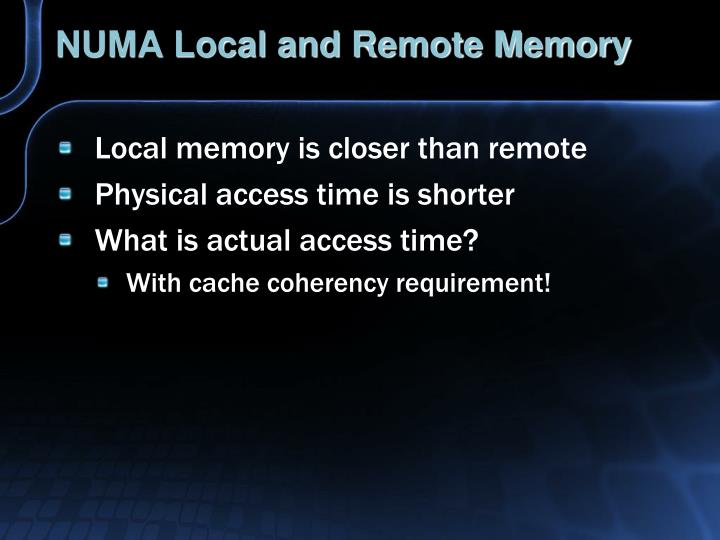 NUMA Local and Remote Memory