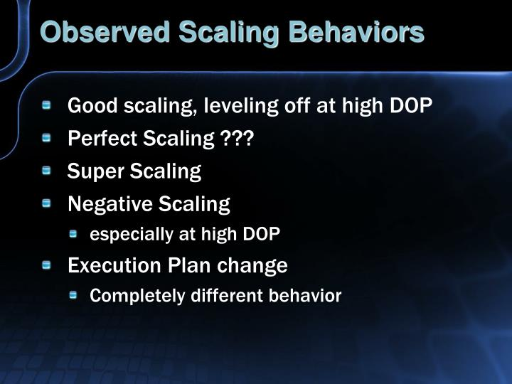 Observed Scaling Behaviors