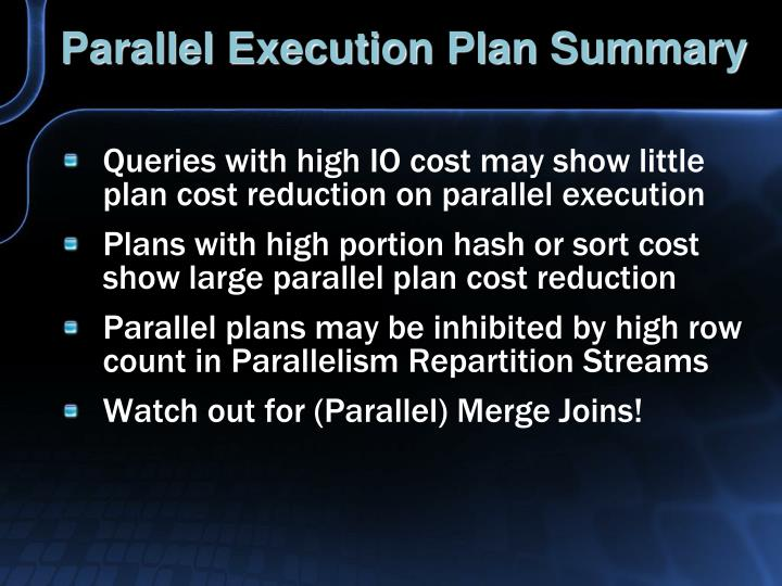 Parallel Execution Plan Summary