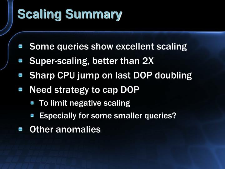 Scaling Summary