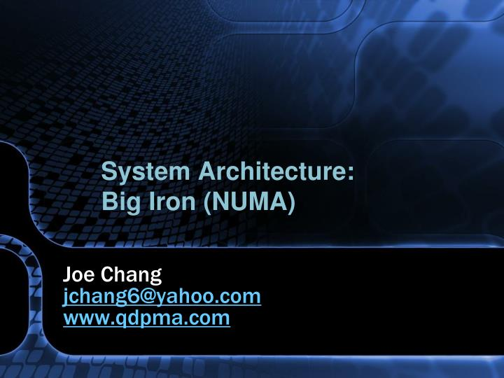 System architecture big iron numa