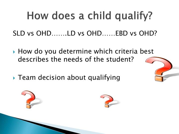 How does a child qualify?