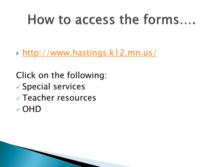 How to access the forms
