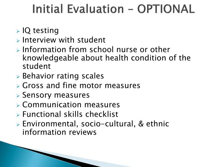 Initial Evaluation – OPTIONAL