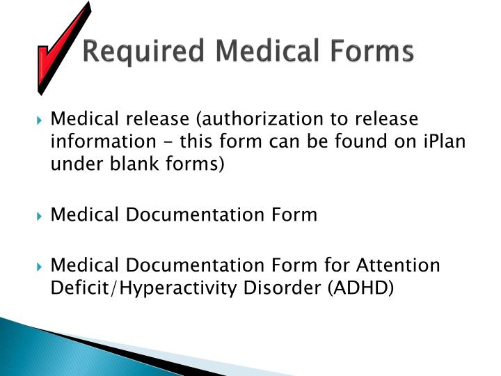 Required Medical Forms