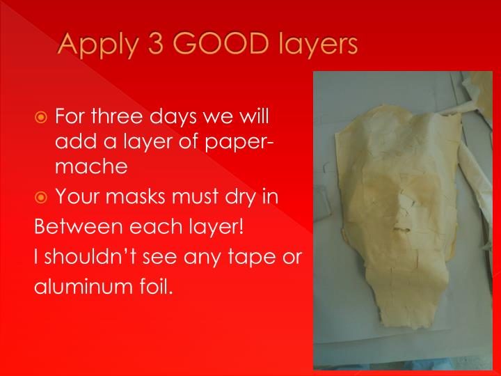 Apply 3 GOOD layers