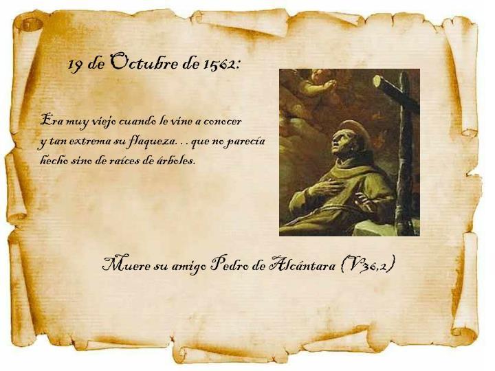 19 de Octubre de 1562: