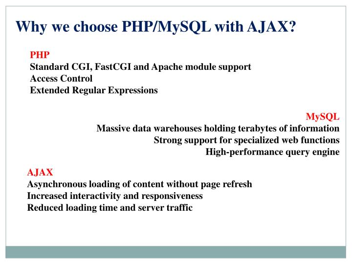 Why we choose PHP/MySQL with AJAX?