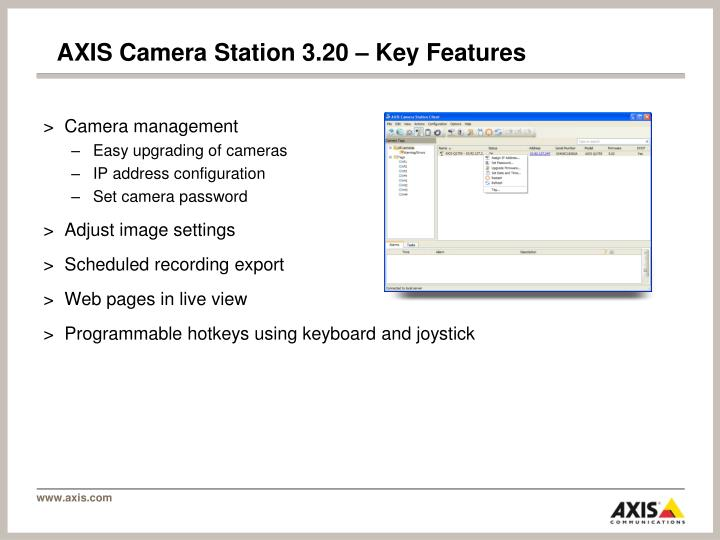 AXIS Camera Station 3.20 – Key Features