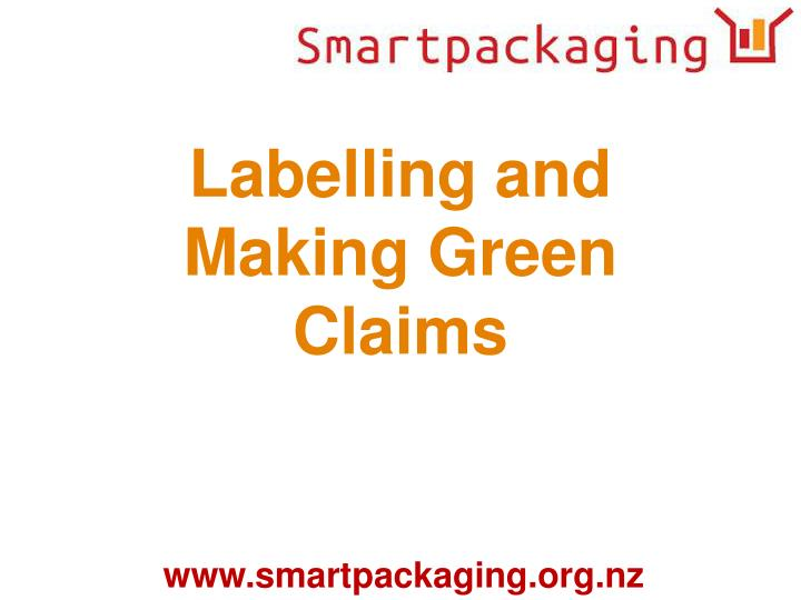 Labelling and Making Green Claims