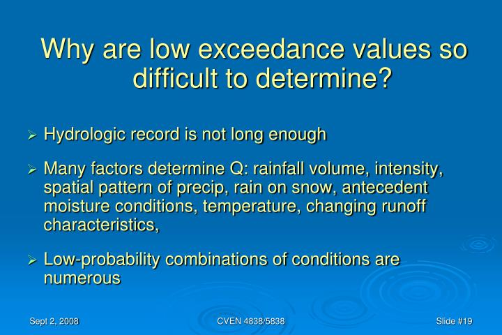 Why are low exceedance values so difficult to determine?