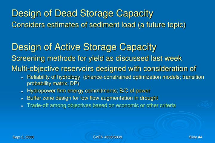 Design of Dead Storage Capacity