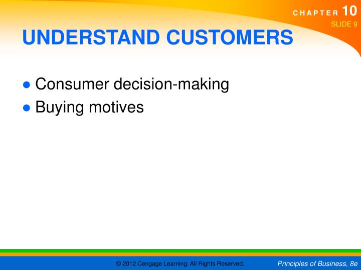 UNDERSTAND CUSTOMERS