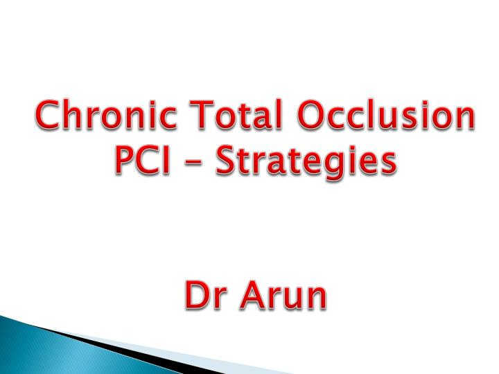 Chronic Total Occlusion