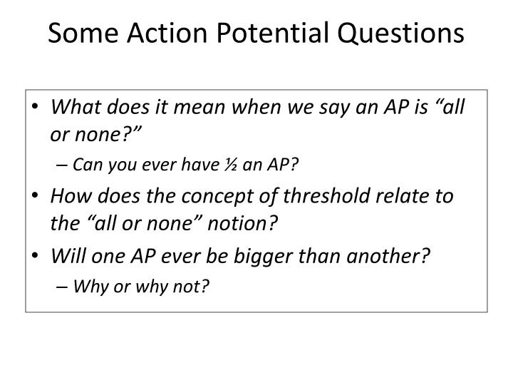 Some Action Potential Questions