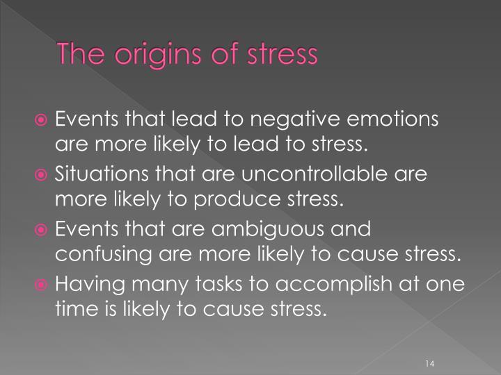 The origins of stress