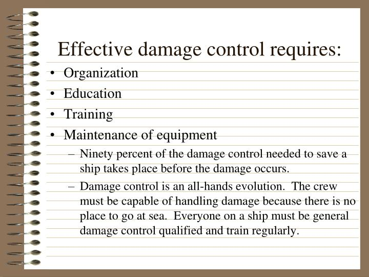 Effective damage control requires: