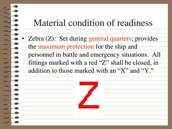 Material condition of readiness