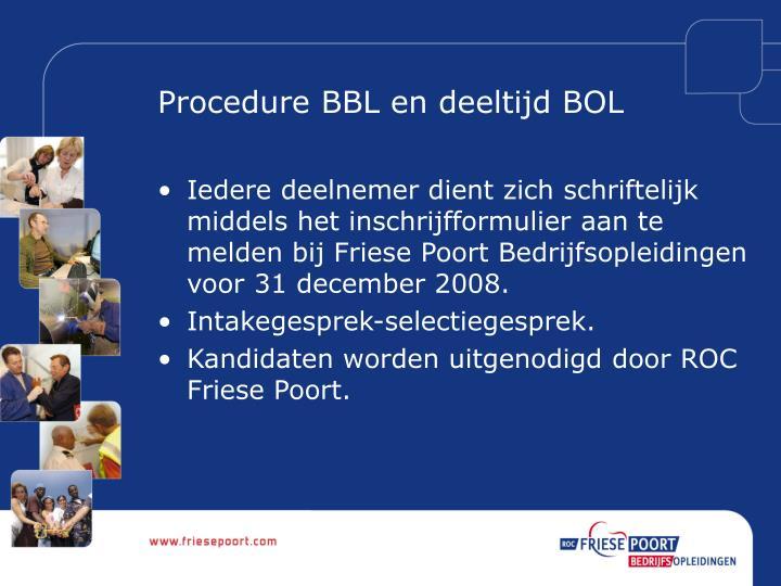 Procedure BBL en deeltijd BOL