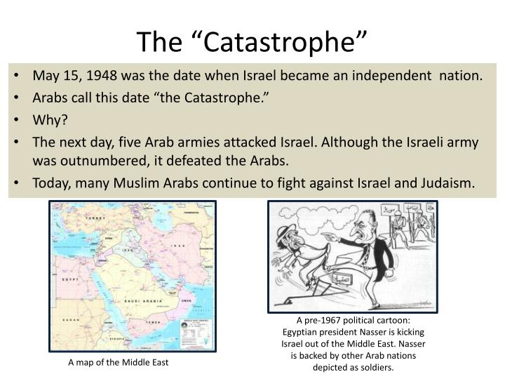 "The ""Catastrophe"""