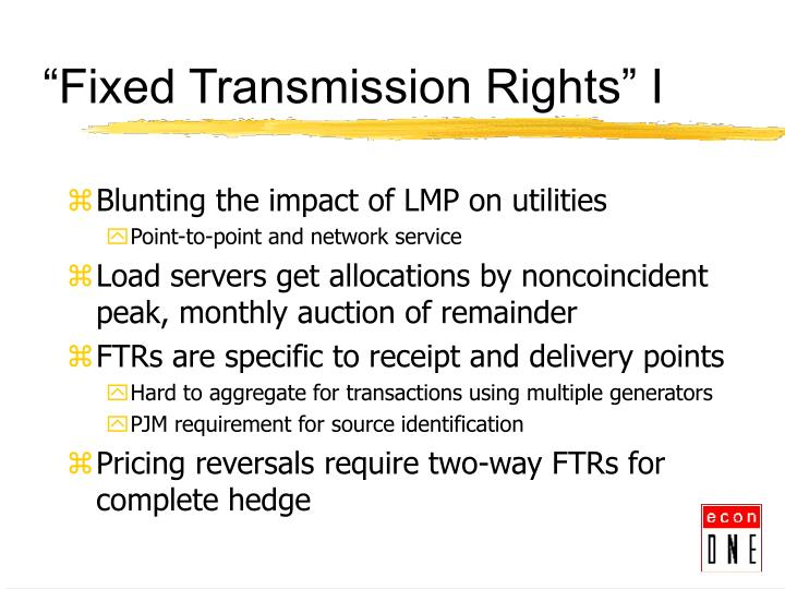 """Fixed Transmission Rights"" I"