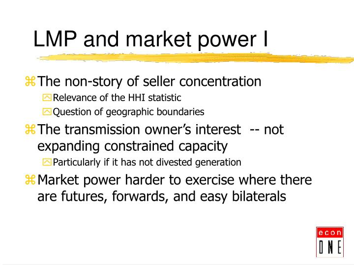 LMP and market power I