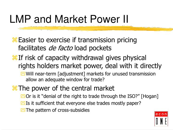 LMP and Market Power II