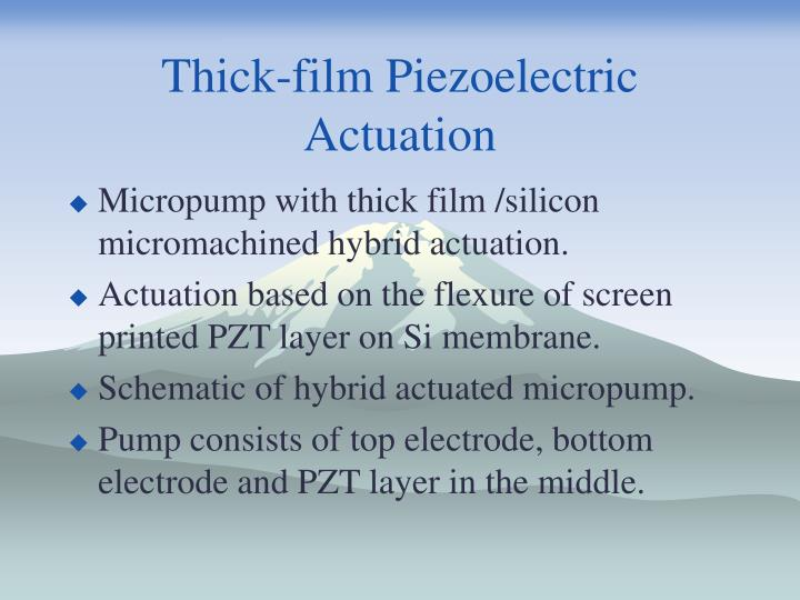 Thick-film Piezoelectric Actuation