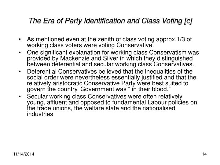 The Era of Party Identification and Class Voting [c]