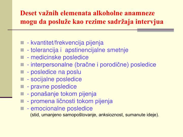Deset važnih elemenata alkoholne anamneze mogu da posluže kao rezime sadržaja intervjua