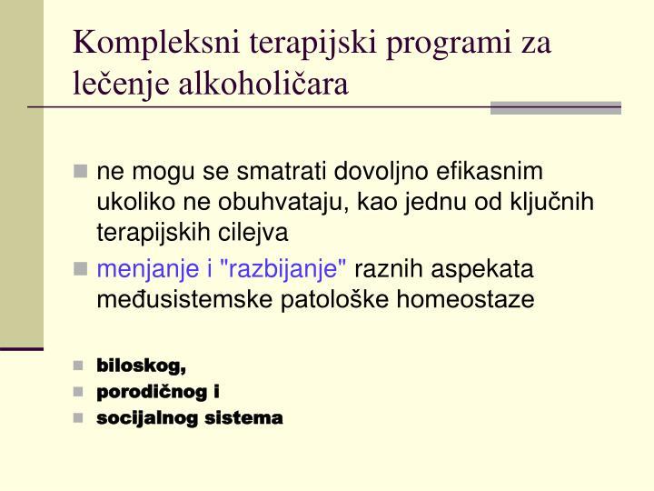 Kompleksni terapijski programi za lečenje alkoholičara