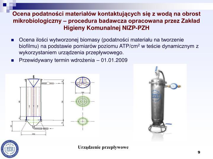 Ocena podatności materiałów kontaktujących się z wodą na obrost mikrobiologiczny – procedura badawcza opracowana przez Zakład Higieny Komunalnej NIZP-PZH