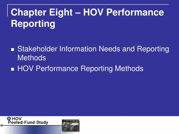 Chapter Eight – HOV Performance Reporting