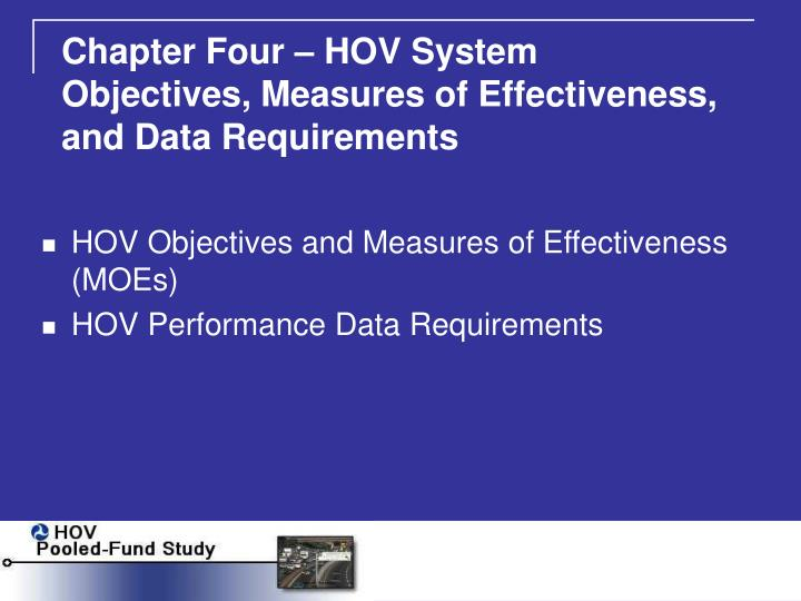 Chapter Four – HOV System Objectives, Measures of Effectiveness, and Data Requirements