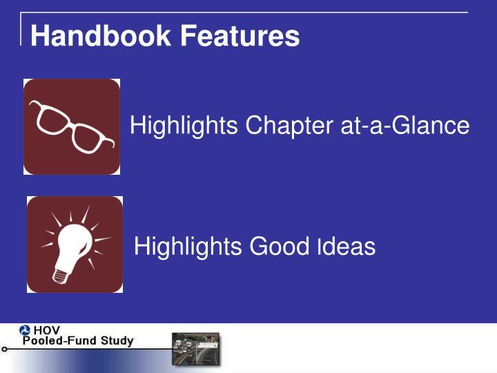 Handbook Features