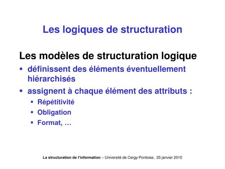 Les logiques de structuration