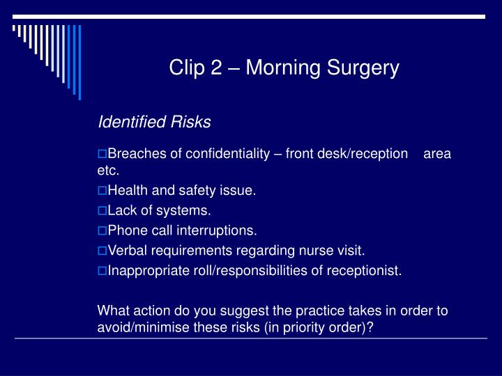 Clip 2 – Morning Surgery