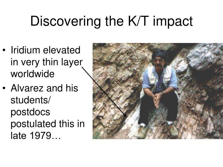Discovering the K/T impact