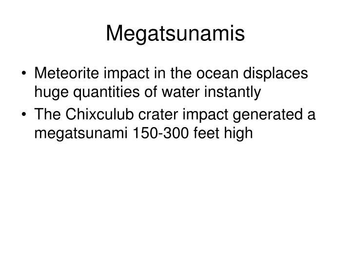 Megatsunamis