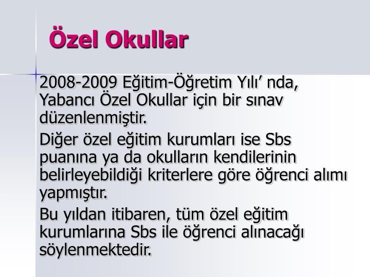 zel Okullar