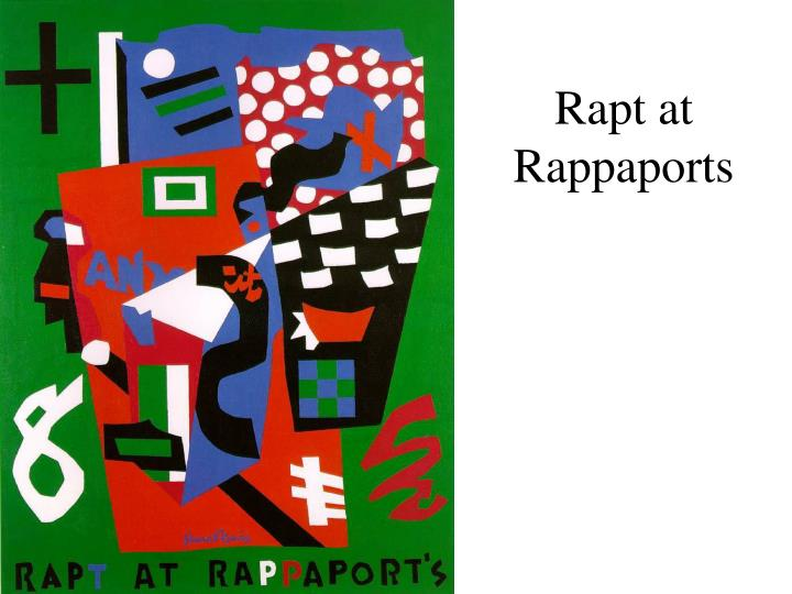 Rapt at Rappaports