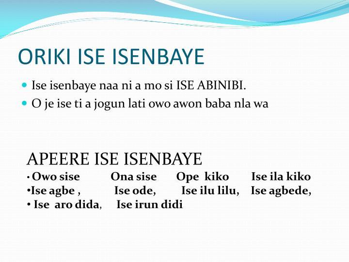 ORIKI ISE ISENBAYE
