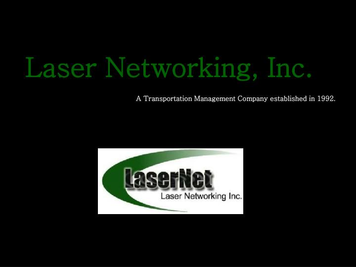 Laser Networking, Inc.